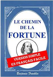 Le chemin de la fortune